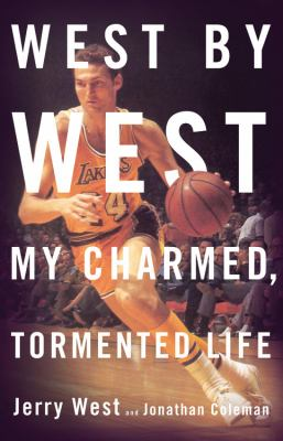 cover photo: West by West: My Charmed, Tormented Life