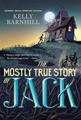 Cover image for The mostly true story of Jack