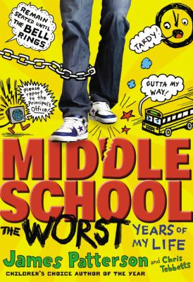 Cover image for Middle school, the worst years of my life