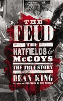 The Feud: The Hatfields & McCoys