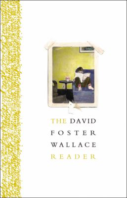 cover of The David Foster Wallace Reader