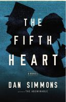 The Fifth Heart by Simmons, Dan © 2015 (Added: 3/27/15)