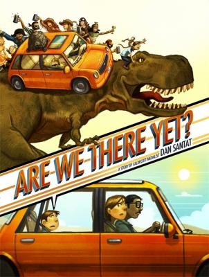 Are We There Yet, by Dan Santat
