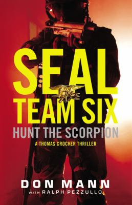 Details about Hunt the Scorpion A Seal Team Six Novel.