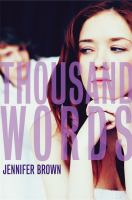Cover image of Thousand words by Brown, Jennifer, 1972-
