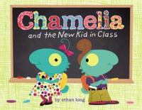 Chamelia and the New Kid in Class