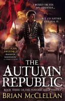 The Autumn Republic by McClellan, Brian © 2015 (Added: 3/3/15)