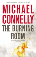 The Burning Room : A Novel by Connelly, Michael © 2014 (Added: 1/20/15)