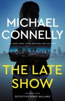 The Late Show by Connelly, Michael © 2017 (Added: 7/18/17)