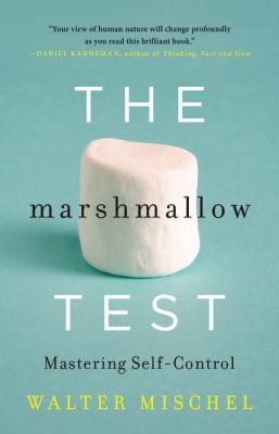 cover of The Marshmallow Test: Mastering Self-Control