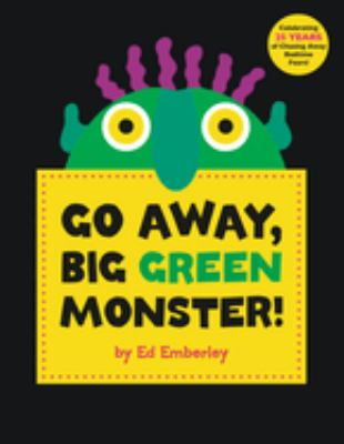 Go Away, Big Green Monster! book cover