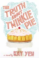 Cover art for The Truth About Twinkie Pie