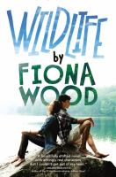 Book cover: Wildlife by Fiona Wood