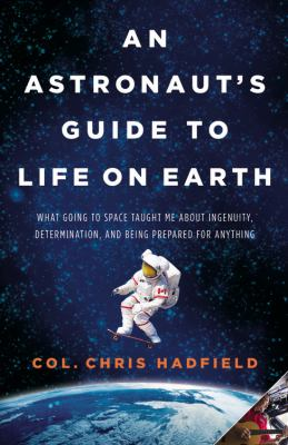 Details about An astronaut's guide to life on Earth