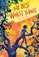 The+best+worst+thing by Lane, Kathleen © 2016 (Added: 6/28/16)