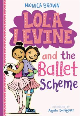 Cover image for Lola Levine and the ballet scheme