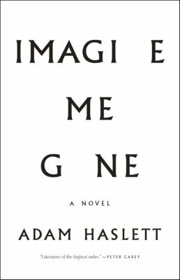 Imagine Me Gone, by Adam Haslett