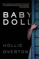 Baby Doll by Overton, Hollie © 2016 (Added: 9/9/16)