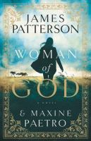 Woman Of God by Patterson, James © 2016 (Added: 9/23/16)