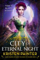 City Of Eternal Night by Painter, Kristen L. © 2014 (Added: 2/26/15)