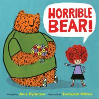 Horrible+bear by Dyckman, Ame © 2016 (Added: 5/17/16)