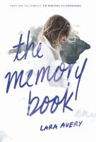 The Memory Book by Avery, Lara © 2016 (Added: 9/26/16)