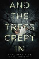 Cover art for And the Trees Crept In