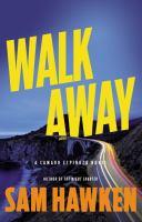 Walk Away by Hawken, Sam © 2017 (Added: 9/6/17)