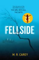Fellside by Carey, M. R. © 2016 (Added: 5/20/16)
