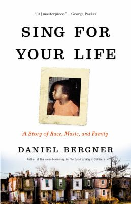 cover of Sing for Your Life: A Story of Race, Music, and Family