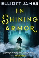 In Shining Armor by James, Elliott © 2016 (Added: 8/24/16)