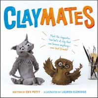 Claymates by Petty, Dev © 2017 (Added: 11/1/18)