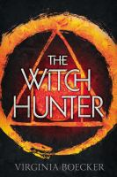 Cover art for The Witch Hunter by Virginia Boecker