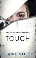 Touch by North, Claire © 2015 (Added: 3/3/15)