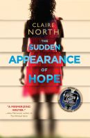 The Sudden Appearance Of Hope by North, Claire © 2016 (Added: 8/24/16)