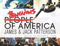 Penguins Of America by Patterson, James © 2017 (Added: 6/19/17)