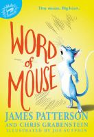 Word+of+mouse by Patterson, James © 2016 (Added: 12/12/16)