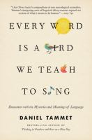 Cover art for Every Word is a Bird We Teach to Sing