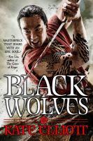 Black Wolves by Elliott, Kate © 2015 (Added: 4/25/16)