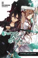 Sword Art Online : Aincrad : Volume 1 by Kawahara, Reki © 2014 (Added: 12/12/18)