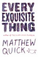 Every Exquisite Thing by Quick, Matthew © 2016 (Added: 8/23/16)