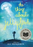 Cover of The Thing About Jellyfish