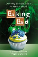Cover of Baking Bad: A Parody in a Cookbook