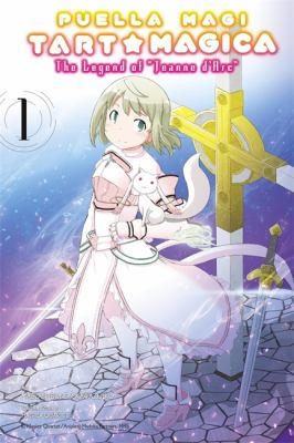 cover of Puella Magi Tart Magica The Legend of Jeanne D'Arc 1