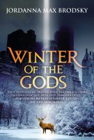 Winter Of The Gods by Brodsky, Jordanna Max © 2017 (Added: 2/15/17)