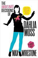 Cover art for The Unfortunate Decisions of Dahlia Moss by Max Wirestone