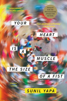 Your heart is a muscle the size of a fist:  a novel