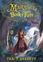 Marabel+and+the+book+of+fate by Barrett, Tracy © 2018 (Added: 2/9/18)