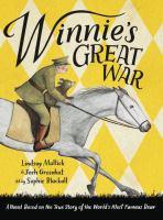 Winnies+great+war by Mattick, Lindsay © 2018 (Added: 10/9/18)