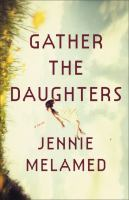 Cover art for Gather the Daughters
